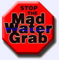 Stop the Mad Water Grab